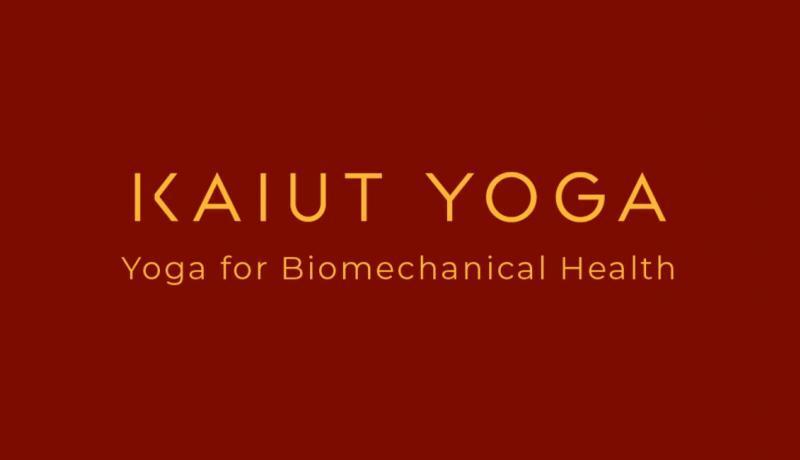 Kaiut Yoga - Yoga for Biomechanical Health